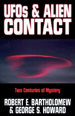 UFOs and Alien Contact: Two Centuries of Mystery.